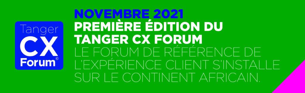 Tanger CX Forum